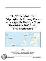The World Market for Polyethylene in Primary Forms with a Specific Gravity of Less Than 0.94