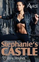 Stephanie's Castle: From the depths of degradation to the heights of supreme power