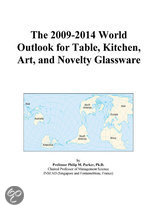 The 2009-2014 World Outlook for Table, Kitchen, Art, and Novelty Glassware