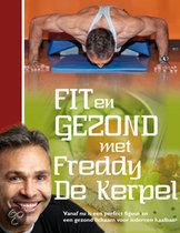Fit en gezond met Freddy de Kerpel Freddy De Kerpel