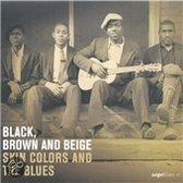 Black, Brown & Beige:Skin