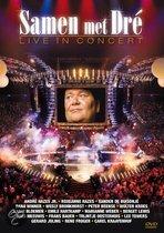 Samen Met Dre Live In Concert