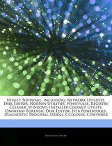 Articles On Utility Software, Including: Network Utilities, Disk Editor, Norton Utilities, Whatpulse, Registry Cleaner, Windows Installer Cleanup Util