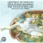 Morales: Missa Si bona suscepimus etc / Phillips, Tallis Scholars