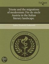 Trieste and the Migrations of Modernism