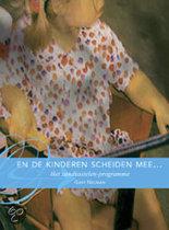 Books for Singles / Psychologie / Verliesverwerking / En de kinderen scheiden mee / druk 2