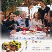 Gezond slank met Dr. Frank 84 menu s om lekker af te vallen Frank van Berkum