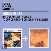 2 For 1: Days Of Future Passed/To O