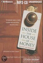Inside the House of Money