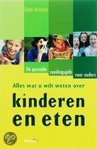 Alles Wat U Wilt Weten Over Kinderen En Eten