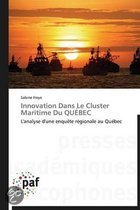 Innovation Dans Le Cluster Maritime Du Quebec