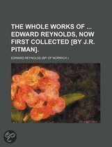 The Whole Works of Edward Reynolds, Now First Collected [By J.R. Pitman]. (Volume 5)