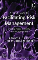 A Short Guide To Facilitating Risk Management
