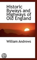 Historic Byways and Highways of Old England