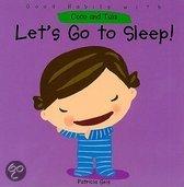 Let's Go To Sleep!