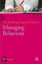 The Teaching Assistant'S Guide To Managing Behaviour