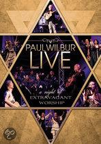 Paul Wilbur - A Night Of Extravagant Music