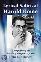 Lyrical Satirical Harold Rome