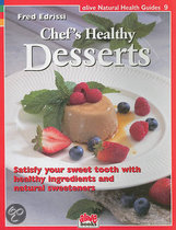 Chef's Healthy Desserts