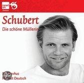 Schubert; Die Schone Mullerin