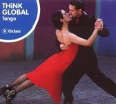 Tango. Think Global