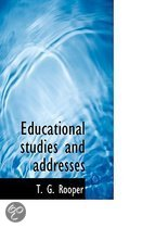 Educational Studies and Addresses