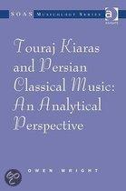 Touraj Kiaras And Persian Classical Music