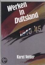 Werken in Duitsland 1940-1945