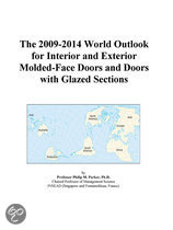 The 2009-2014 World Outlook for Interior and Exterior Molded-Face Doors and Doors with Glazed Sections