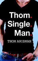 Thom Single Man (ebook)