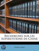 Recherches Sur Les Superstitions En Chine Volume 10 PT. 02
