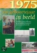 Geboortejaar in Beeld - 1975