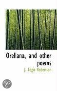 Orellana, and Other Poems