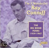 S' Wonderful Ray Conniff: The Big Band Years