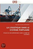 La Logistique Dans Le Systeme Portuaire
