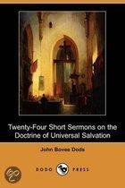 Twenty-Four Short Sermons on the Doctrine of Universal Salvation (Dodo Press)