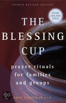 The Blessing Cup: Prayer Rituals for Families and Groups
