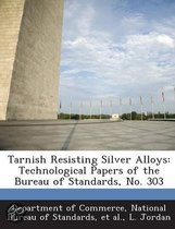 Tarnish Resisting Silver Alloys