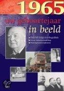 Geboortejaar in Beeld - 1965