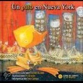 Un Pato En Nueva York [With Cd (Audio)] = A Duck In New York