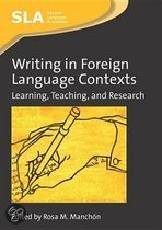Writing in Foreign Language Contexts: Learning, Teaching, and Research