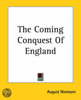 The Coming Conquest Of England
