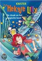 Heksje Lilly (8+). Heksje Lilly;de Draak en het Magische Boek