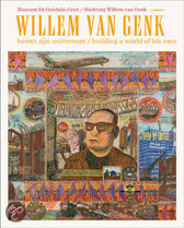 Willem Van Genk Bouwt Zijn Universum