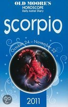 Old Moore Horoscopes And Daily Astral Diaries 2011 Scorpio