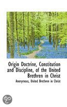 Origin Doctrine, Constitution and Discipline, of the United Brethren in Christ