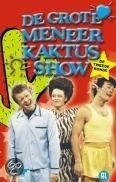 Grote Meneer Kaktus Show 2