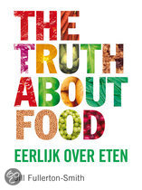 The truth about food Jill Fullerton-Smith