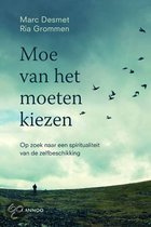 Moe Van Het Moeten Kiezen