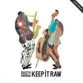 Keep It Raw